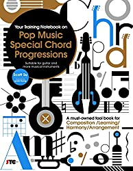 Your Training Notebook On Pop Music Special Chord Progressions: Composition / Learning / Harmony / Arrangement (English Edition)