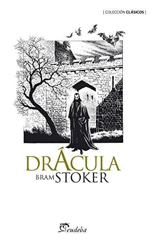 Drácula (Clásicos) (Spanish Edition)