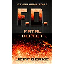 Fatal Defect (The Ethan Hamilton Cyberthrillers Book 3)