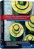 Office SharePoint Server 2007 und Windows SharePoint Services 3.0 - Das Praxisbuch für Administratoren und Entwickler(Inkl - CD-ROM) - Ulrich B. Boddenberg