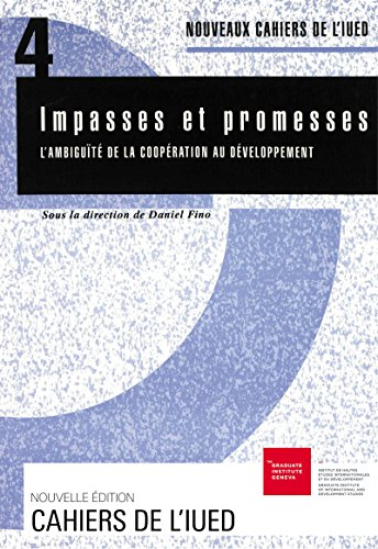 Impasses et promesses: L'ambiguïté de la coopération au développement