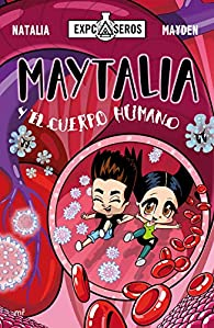 Maytalia y el cuerpo humano par  Mayden
