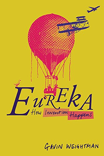 Eureka: How Invention Happens (English Edition) -