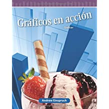 Graficos En Accion (Graphs in Action) (Spanish Version) (Nivel 5 (Level 5)): Graficar (Graphing) (Mathematics Readers)