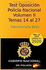 Test de la Oposición a la Policía Nacional - Volumen II - Temas 14 al 27: Convocatoria 2020 (Oposición Policía Nacional 2020) Tapa blanda
