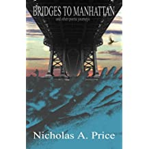 Bridges to Manhattan: And Other Poetic Journeys: Volume 3