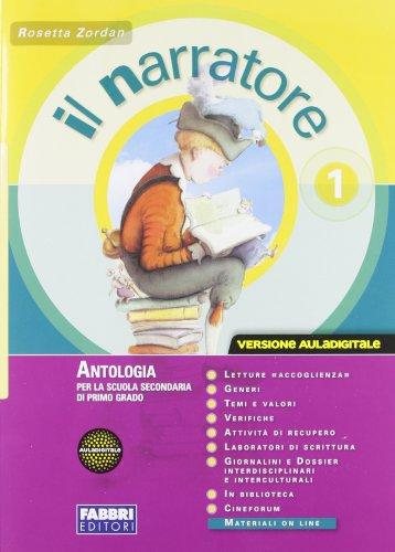 Il narratore. Per la Scuola media. Con CD-ROM. Con espansione online: 1