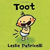 Toot (Leslie Patricelli board books) by Leslie Patricelli (2014-03-11)