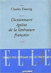 Dictionnaire égoïste de la littérature française - Prix Décembre 2005