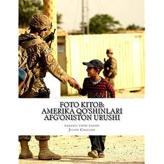 Foto Kitob: Amerika Qo'Shinlari - Afg'oniston Urushi: raqamli yoshi nashri