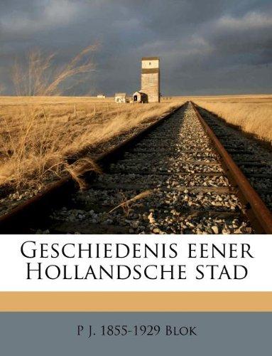 Geschiedenis eener Hollandsche stad