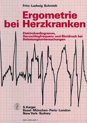 Ergometrie bei Herzkranken: Elektrokardiogramm, Herzschlagfrequenz und Blutdruck bei Belastungsuntersuchungen