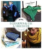 Echarpes & Cie à tricoter