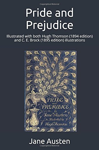 pride-and-prejudice-illustrated-with-both-hugh-thomson-1894-edition-and-c-e-brock-1895-edition-illus