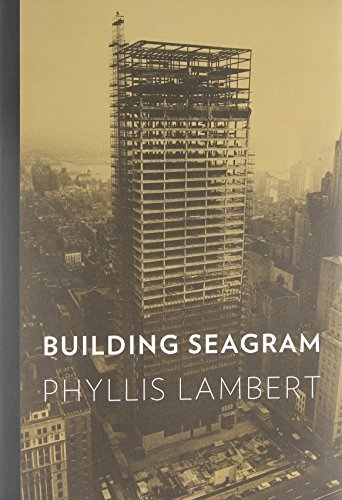 building-seagram-by-phyllis-lambert-2013-04-16