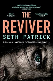 The Reviver (Reviver Trilogy Book 1) by [Patrick, Seth]