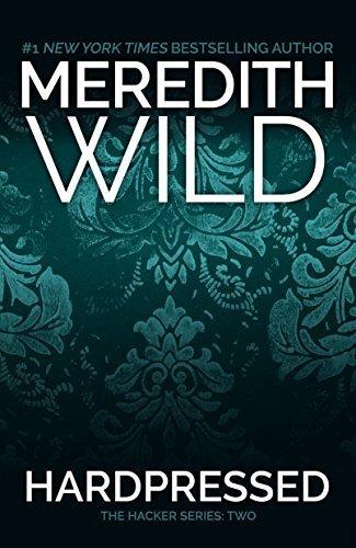 Hardpressed (The Hacker Series) by Meredith Wild (2013-12-03) par Meredith Wild