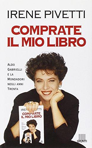 Comprate il mio libro. Aldo Gabrielli e la Mondadori degli anni '30