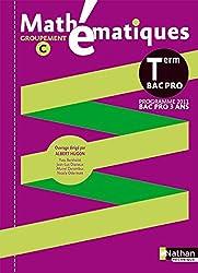 Mathématiques Term Pro Bac Pro 3 ans