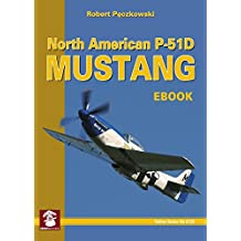 North American P-51D Mustang (Yellow Series Book 6126) (English Edition)