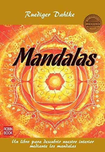 MANDALAS: Un libro para descubrir nuestro interior mediante los mandalas (Masters Salud (robin Book)) por Ruediger Dahlke