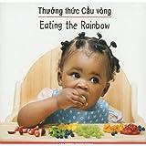 Thuong Thuc Cau Vong/Eating The Rainbow (Sach Ve Thuc Pham Day Mau Sac/Eating The Rainbow)
