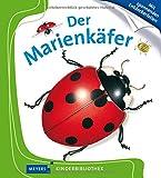Der Marienkäfer: Meyers Kinderbibliothek -