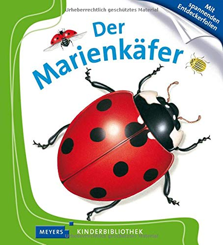 Meyers Kleine Kinderbibliothek: Der Marienkafer