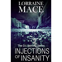 Injections of Insanity (The DI Sterling series)