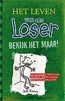 Bekijk het maar! (Het leven van een loser Book 3)
