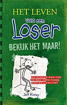 Bekijk het maar! (Het leven van een Loser Book 3) van [Kinney, Jeff]