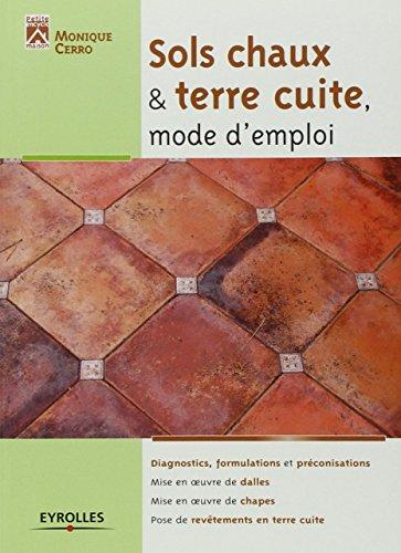 sols-chaux-et-terre-cuite-mode-demploi-diagnostics-formulations-et-preconisations-mise-en-oeuvre-de-