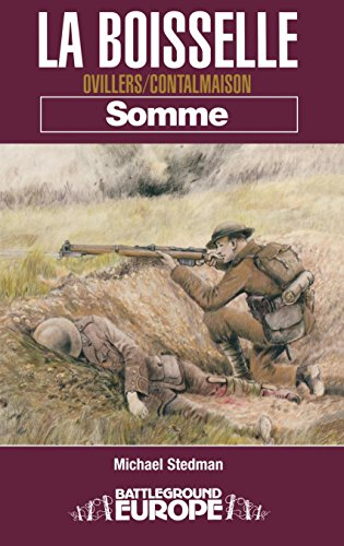 La Boiselle: Ovillers/Contalmaison Somme (Battleground Europe) por Michael Stedman