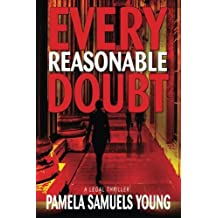Every Reasonable Doubt (Vernetta Henderson Series No. 1) by Pamela Samuels Young (2006-02-01)