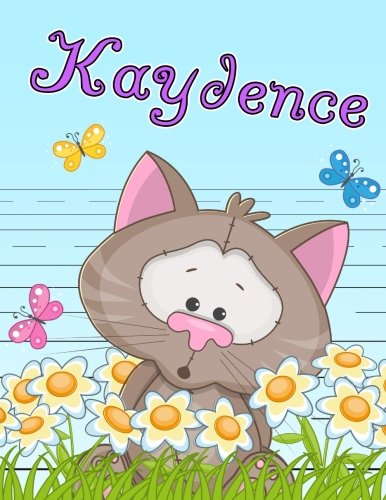 Kaydence: Personalized Book with Child's Name, Primary Writing Tablet for Kids, 65 Sheets of Practice Paper, 1
