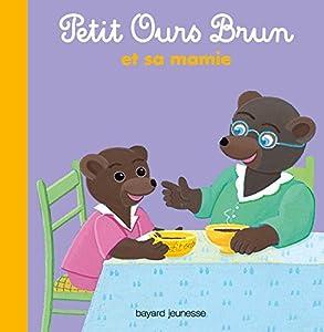 """Afficher """"Petit ours brun Petit Ours brun et sa mamie"""""""