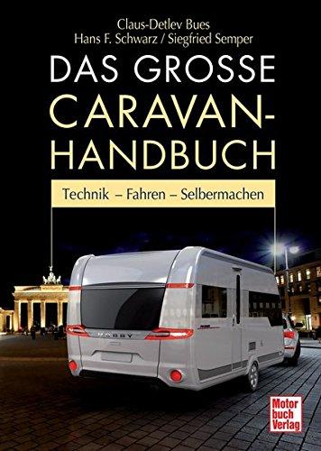 das-grosse-caravan-handbuch-technik-fahren-selbermachen