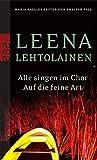 Alle singen im Chor/Auf die feine Art: Maria Kallios erster und zweiter Fall