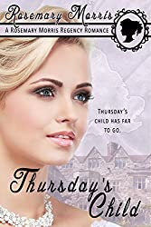 Thursday's Child (Heroines Born on Different Days of the Week Book 5)