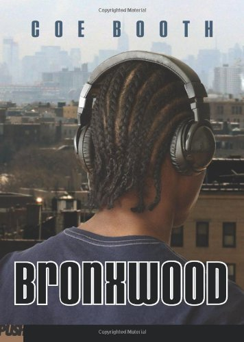 Bronxwood by Coe Booth (2013-10-29)