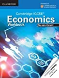 Cambridge IGCSE Economics Workbook [Paperback] [Jan 01, 2014] SUSAN GRANT