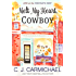 Melt My Heart, Cowboy (Love at the Chocolate Shop Book 1)
