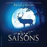 Saisons (Les) | Bruno Coulais, Compositeur