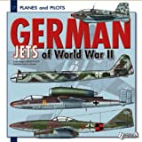 German Jets (Planes and Pilots)