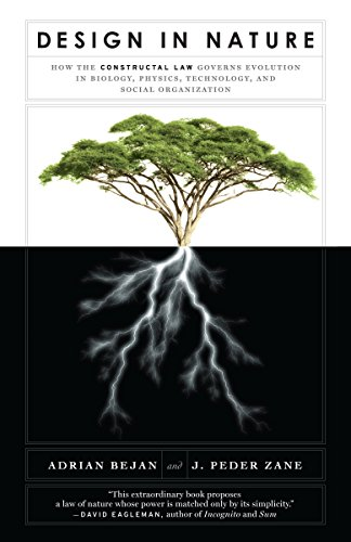 Design in Nature: How the Constructal Law Governs Evolution in Biology, Physics, Technology, and Social Organizations por Adrian Bejan