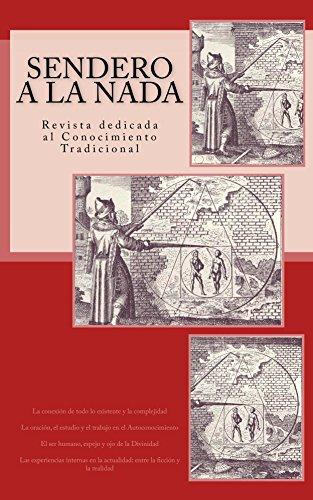 Sendero a la Nada: Revista dedicada al Conocimiento Tradicional por Álvaro González