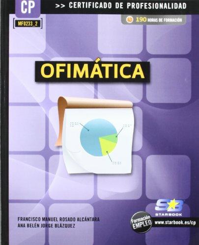 Ofimática (MF0233_2) (Certific. Profesionalidad) por Francisco M. Rosado Alcantara