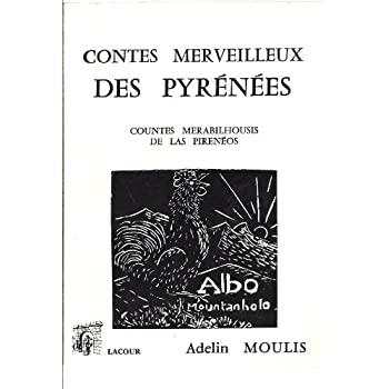 Contes merveilleux des Pyrénées - Countes merabilhousis de las Pirenéos