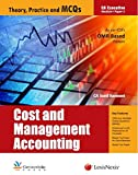 Cost and Management Accounting: Theory, Practice and MCQs