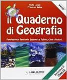 Il quaderno di geografia. Popolazione e territorio, economia e politica, climi e regioni. Per la Scuola media: 2